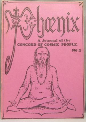 Phoenix. A Journal of the Concord of Cosmic People. No. 2. John Pugh DADAJI - John Power, Roy...