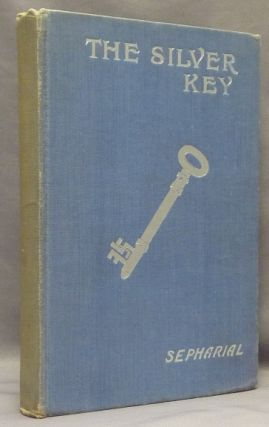 The Silver Key: A Guide to Speculators.