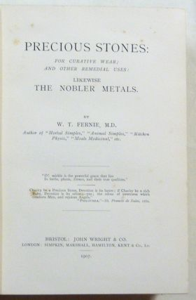 Precious Stones for Curative Wear: and Other Remedial Uses: Likewise Nobler Metals.