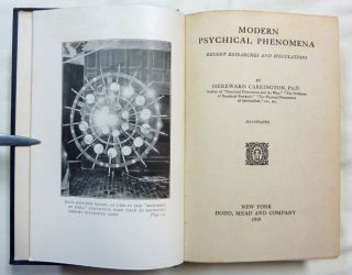 Modern Psychical Phenomena. Recent Researches and Speculations.