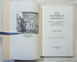 The Alchemical Mandala. A Survey of the Mandala in the Western Esoteric Traditions; Hermetic Research Series no. 3