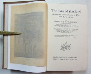 The Ban of the Bori. Demons and Demon-Dancing in West and North Africa.