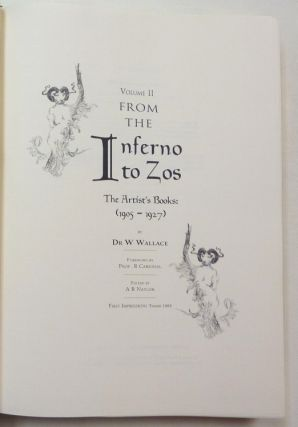 From the Inferno to Zos. Volume 1: The Writings and Images of Austin Osman Spare Edited by Anthony Naylor; Volume 2: The Artist's Books (1905 - 1927) by Dr. W. Wallace with Foreword by Prof. R. Cardinal; Volume 3: Michelangelo in a Teacup by F. W. Letchford (3 Volumes).